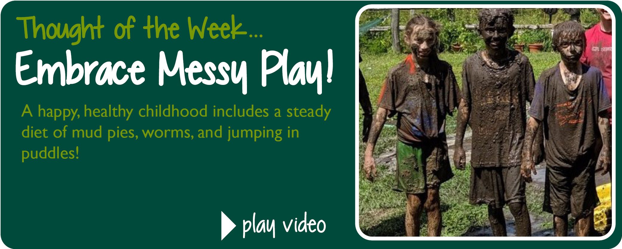 Embrace Messy Play